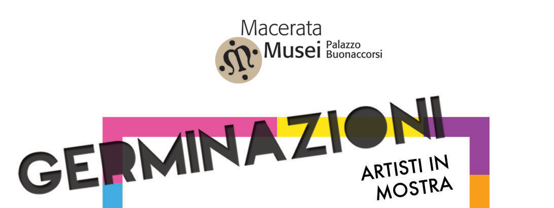 Germinazioni - Musei civici Macerata